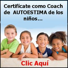 Certificarse como Coach de Autoestima niños